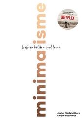 Minimalisme : leef een betekenisvol leven