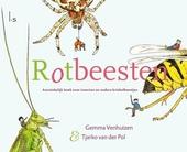 Rotbeesten : aanstekelijk boek over insecten en andere kriebelbeestjes
