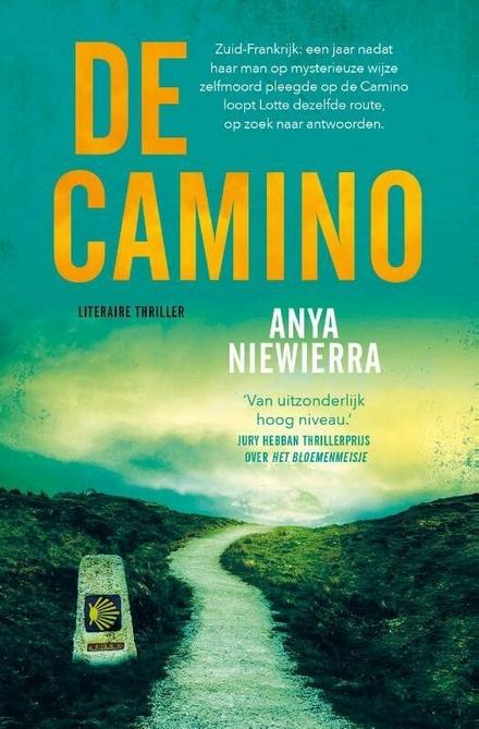 De Camino - Pelgrimstocht om niet snel te vergeten