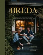 Breda : recepten voor thuis van de chefs achter restaurant Breda, Guts, Maris Piper en Pita
