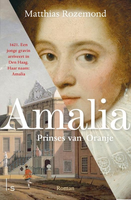 Amalia : prinses van Oranje