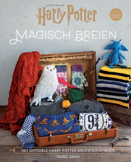 Magisch breien : het officiële Harry Potter-breipatronenboek