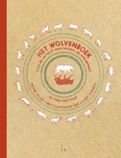 Het wolvenboek : over de oerwolf, weerwolven, de wandelwolf en nog veel meer