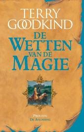 De aflossing : proloog van De wetten van de magie