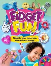 Fidget fun : fidgets voor iedereen om zelf te maken!