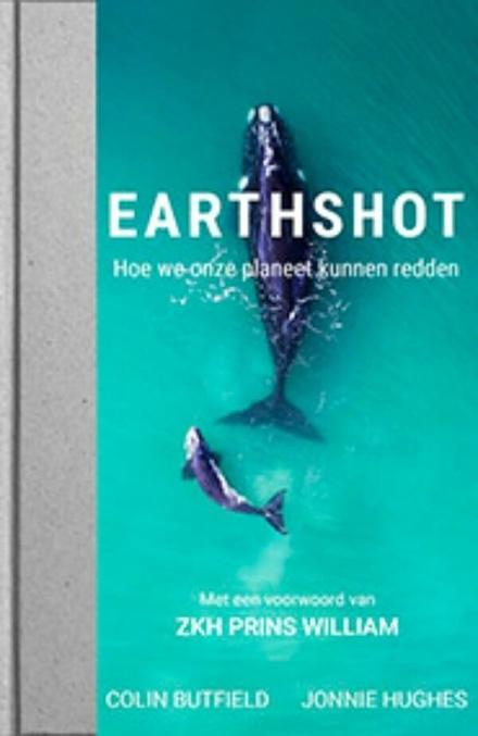 Earthshot : hoe we onze planeet kunnen redden