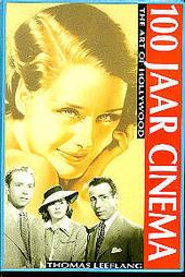 100 jaar cinema : the art of Hollywood