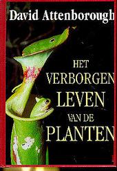 Het verborgen leven van de planten : een natuurlijke historie van het gedrag van de planten