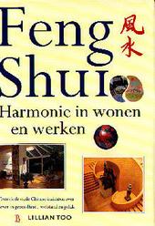 Feng Shui : harmonie in wonen en werken