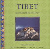 Tibet : leven, mythen en kunst