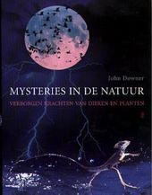 Mysteries in de natuur : verborgen krachten van dieren en planten