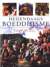 Hedendaags boeddhisme : een complete inleiding tot de principes en praktijk van het boeddhisme