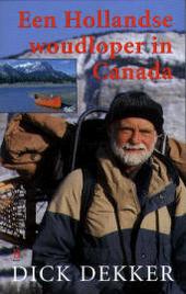Een Hollandse woudloper in Canada