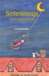 Sinterklaasje bonne-bonne-bonne : Sinterklaasliedjes