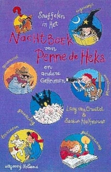 Snuffelen in het nachtboek van Penne de Heks en andere geheimen