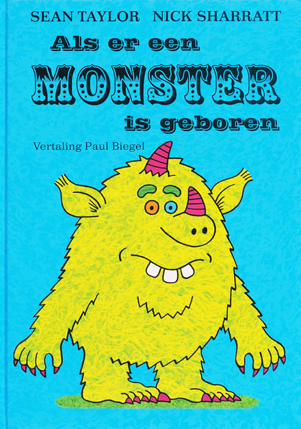 Als er een monster is geboren