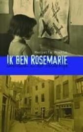 Ik ben Rosemarie : overleven in het Derde Rijk