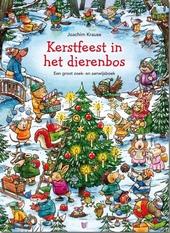 Kerstfeest in het dierenbos : een groot zoek- en aanwijsboek