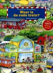 Waar is de rode trein? : een groot zoek- en aanwijsboek