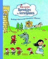 Mijn mooiste sprookjes in vertelplaten : Roodkapje, Sneeuwwitje, Assepoester, Rapunzel