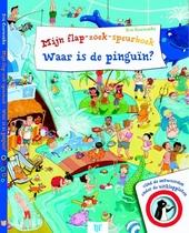 Mijn flap-zoek-speurboek : waar is de pinguïn?
