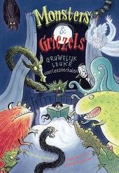 Monsters & griezels : gruwelijk leuke voorleesverhalen