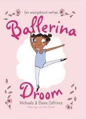 Ballerinadroom : een waargebeurd verhaal