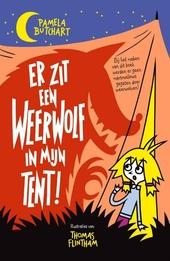 Er zit een weerwolf in mijn tent!