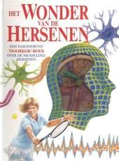 Het wonder van de hersenen : een fascinerend doorkijk-boek over de menselijke hersenen