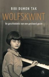 Wolfskwint : de geschiedenis van een gestoord gezin