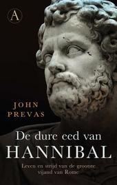 De dure eed van Hannibal : leven en strijd van de grootste vijand van Rome