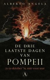 De drie laatste dagen van Pompeii : 23-25 oktober 79 v. Chr., van uur tot uur