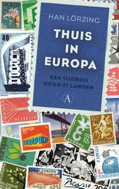 Thuis in Europa : een tijdreis door 37 landen