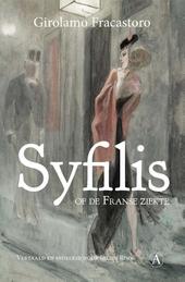 Syfilis, of De Franse ziekte