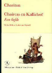 Chaireas en Kallirhoë : een liefde