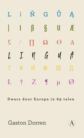 Lingua : dwars door Europa in 69 talen