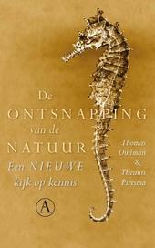 De ontsnapping van de natuur : een nieuwe kijk op kennis