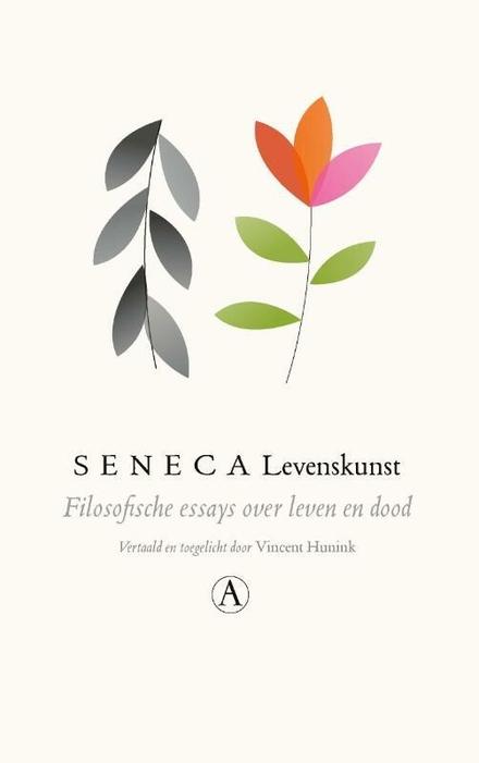 Levenskunst : filosofische essays over leven en dood