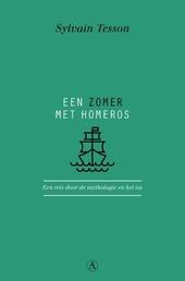 Een zomer met Homeros : een reis door de mythologie en het nu