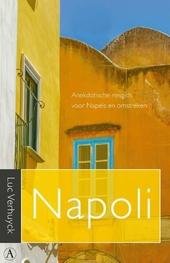 Napoli : anekdotische reisgids voor Napels en omstreken