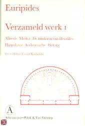 Alkestis : Medea ; De kinderen van Herakles ...