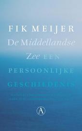 De Middellandse Zee : een persoonlijke geschiedenis