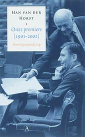 Onze premiers 1901-2002 : hun weg naar de top