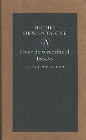 Over de wreedheid : essays