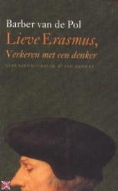 Lieve Erasmus : verkeren met een denker