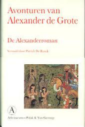 Avonturen van Alexander de Grote : de Alexanderroman