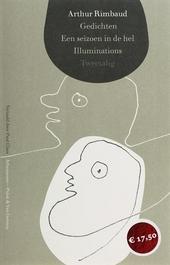 Gedichten ; Een seizoen in de hel ; Illuminations