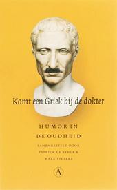 Komt een Griek bij de dokter : humor in de oudheid