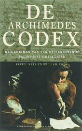 De Archimedes-codex : de geheimen van een opzienbarende palimpsest ontsluierd
