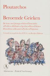 Beroemde Grieken : de levens van Lykourgos, Solon, Themistokles, Perikles, Alkibiades, Agesilaos, Dion, Fokion, Dem...